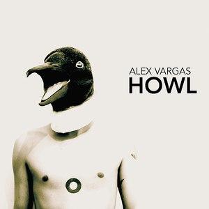 Alex Vargas альбом Howl