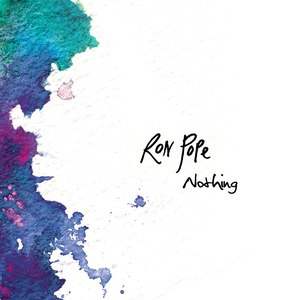 Ron Pope альбом Nothing