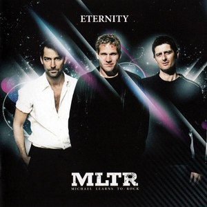 Michael Learns to Rock альбом Eternity