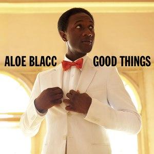 Aloe Blacc альбом Good Things