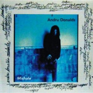 Andru donalds альбом Mishale
