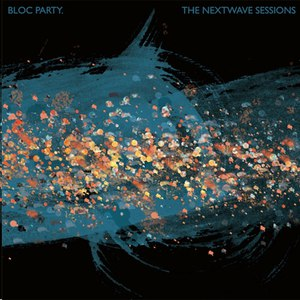 Bloc Party альбом The Nextwave Sessions