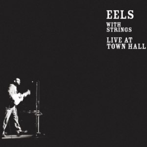 eels альбом Live At Town Hall