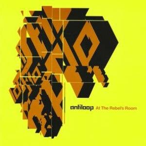 Antiloop альбом At The Rebels Room