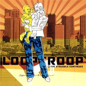 Looptroop альбом The Struggle Continues