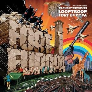 Looptroop альбом Fort Europa