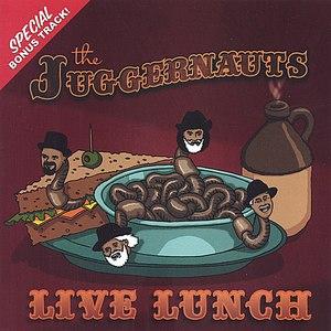 The Juggernauts альбом Live Lunch