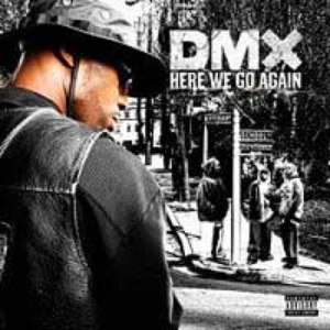 DMX альбом Here We Go Again
