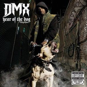 DMX альбом Year Of The Dog... Again