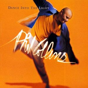 Phil Collins альбом Dance Into The Light