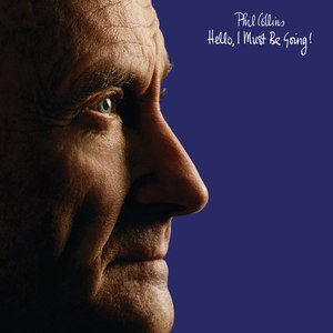 Phil Collins альбом Hello, I Must Be Going! (Deluxe Edition)