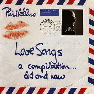Phil Collins альбом Love Songs: A Compilation... Old and New