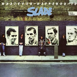 Slade альбом Whatever Happened to Slade