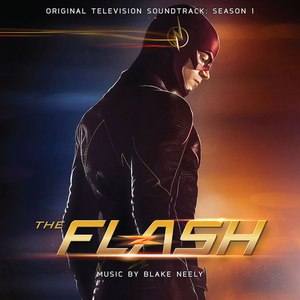 Blake Neely альбом The Flash: Original Television Soundtrack: Season 1