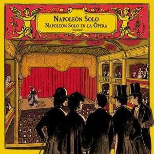 Napoleon Solo альбом Napoleon Solo En La Ópera