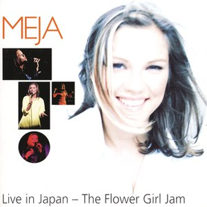 Meja альбом Live in Japan - The Flower Girl Jam
