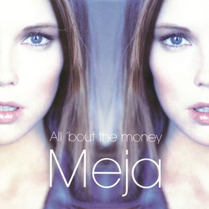 Meja альбом All 'Bout the Money