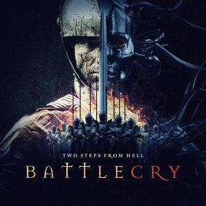 Two Steps From Hell альбом Battlecry