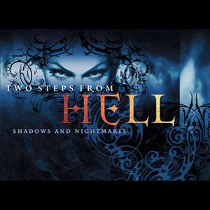 Two Steps From Hell альбом Shadows And Nightmares