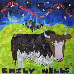 Emily Wells альбом Beautiful Sleepyhead and the Laughing Yaks