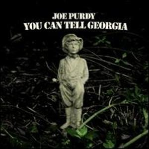Joe Purdy альбом You Can Tell Georgia