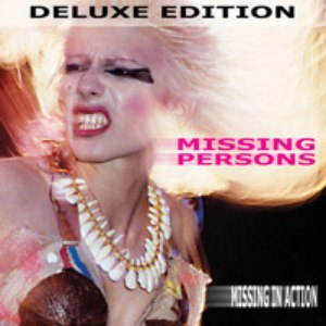 Missing Persons альбом Missing in Action - Deluxe Edition