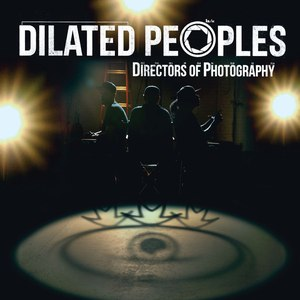 Dilated Peoples альбом Directors Of Photography (Instrumental Version)