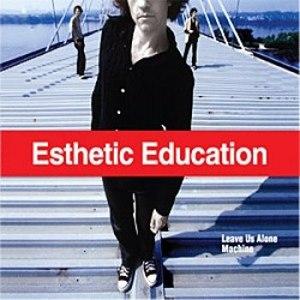 Esthetic Education альбом Leave Us Alone / Machine