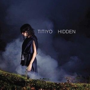 Titiyo альбом Hidden