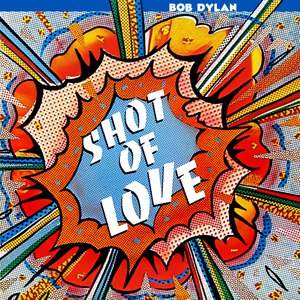 Bob Dylan альбом Shot of Love