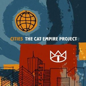 The Cat Empire альбом Cities