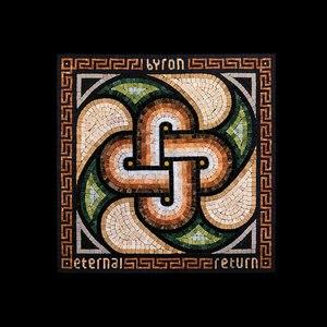 Byron альбом Eternal Return