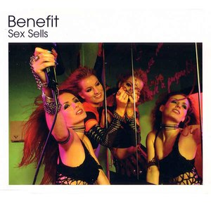 Benefit альбом Sex Sells