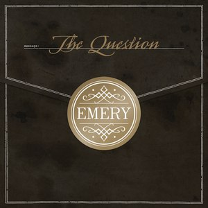Emery альбом The Question (Deluxe Edition)