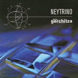 Gorchitza альбом Neytrino