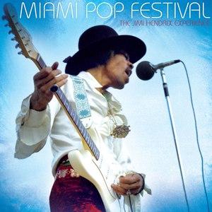 Jimi Hendrix альбом miami pop festival