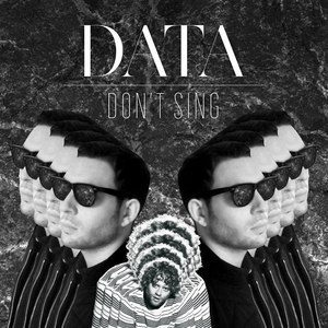 data альбом Don't Sing