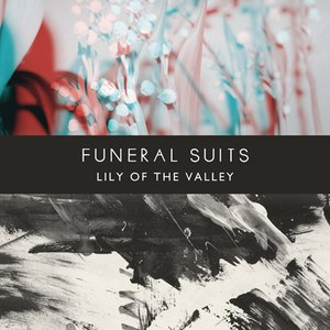 Funeral Suits альбом Lily of the valley