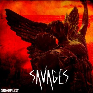 Drivepilot альбом Savages - EP