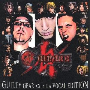 Daisuke Ishiwatari альбом Guilty Gear XX in L.A. Vocal Edition