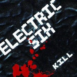 Electric Six альбом KILL