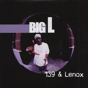 Big L альбом 139 & Lenox