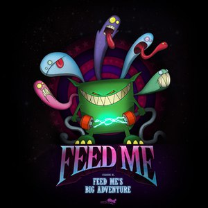 Feed Me альбом Feed Me's Big Adventure