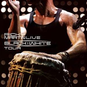 Ricky Martin альбом Ricky Martin... Live Black & White Tour