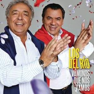 Los del Rio альбом Vamonos que nos vamos