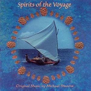 Michael Stearns альбом Spirits of the Voyage