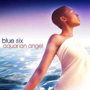 Blue Six альбом Aquarian Angel