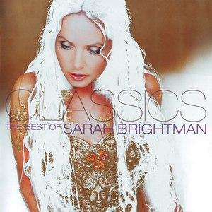 Sarah Brightman альбом Classics: The Best Of Sarah Brightman