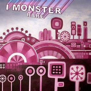 I Monster альбом Rare