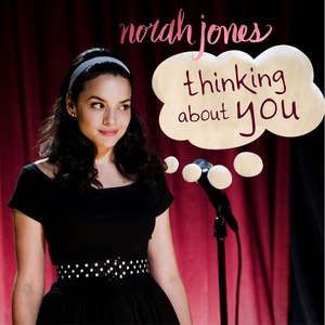 Norah Jones альбом Thinking About You